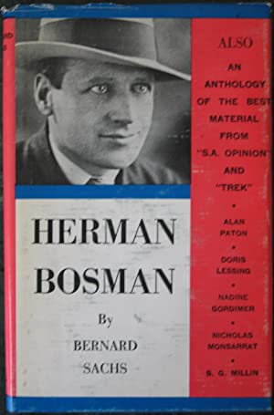 Herman Charles Bosman As I Knew Him: Also An Anthology Of The Best Material From