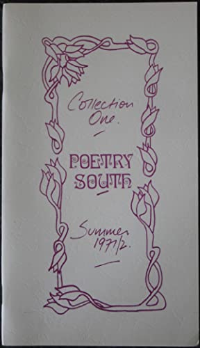 Poetry South: Collection 1 Summer 1971/2