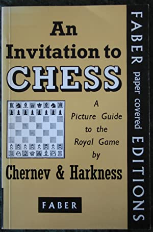 An Invitation To Chess: A Picture Guide: Irving Chernev; Kenneth