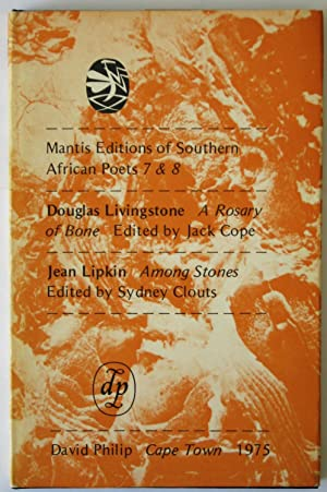 A Rosary Of Bone / Among Stones: Mantis Editions Of Southern African Poets 7 & 8