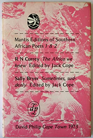 The Africa We Knew / Sometimes, Suddenly: Mantis Editions Of Southern African Poets 1 & 2