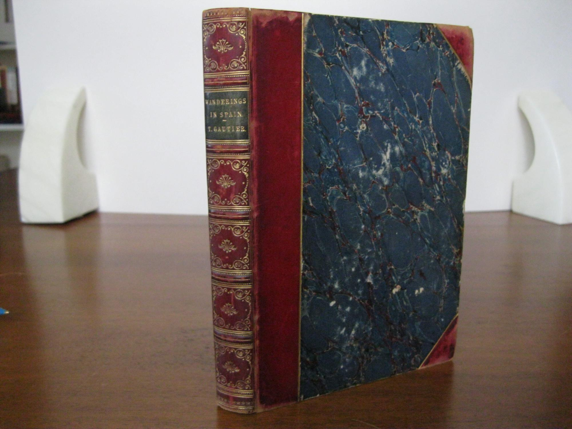 WANDERINGS_IN_SPAIN_GAUTIER_THEOPHILE_Very_Good_Hardcover