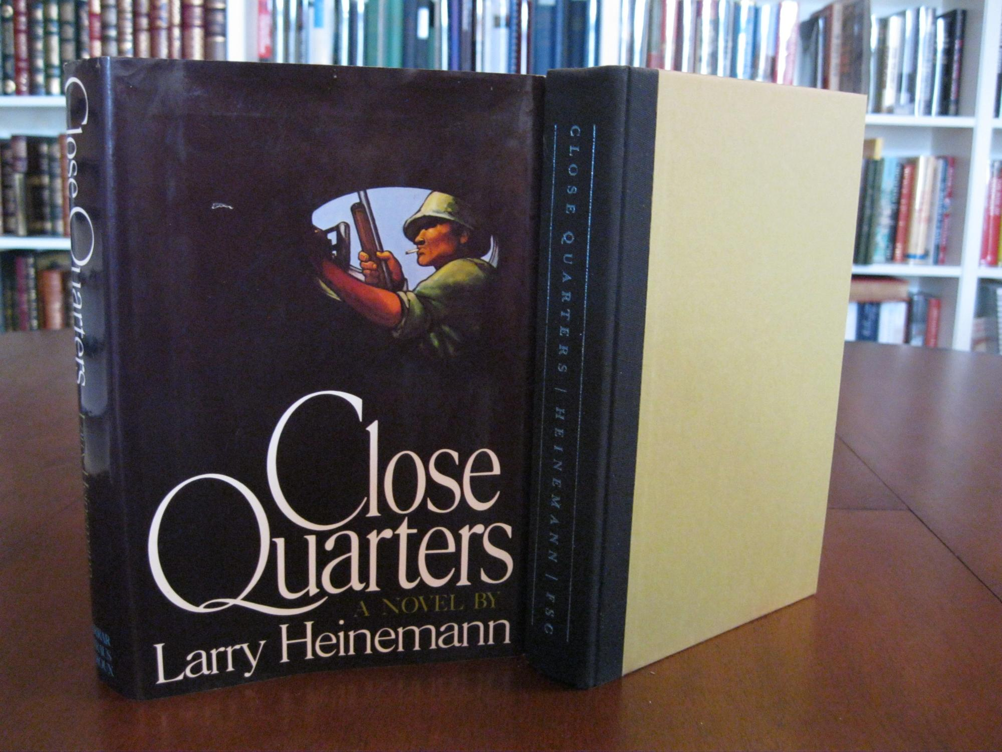 CLOSE_QUARTERS_HEINEMANN_LARRY_Very_Good_Hardcover