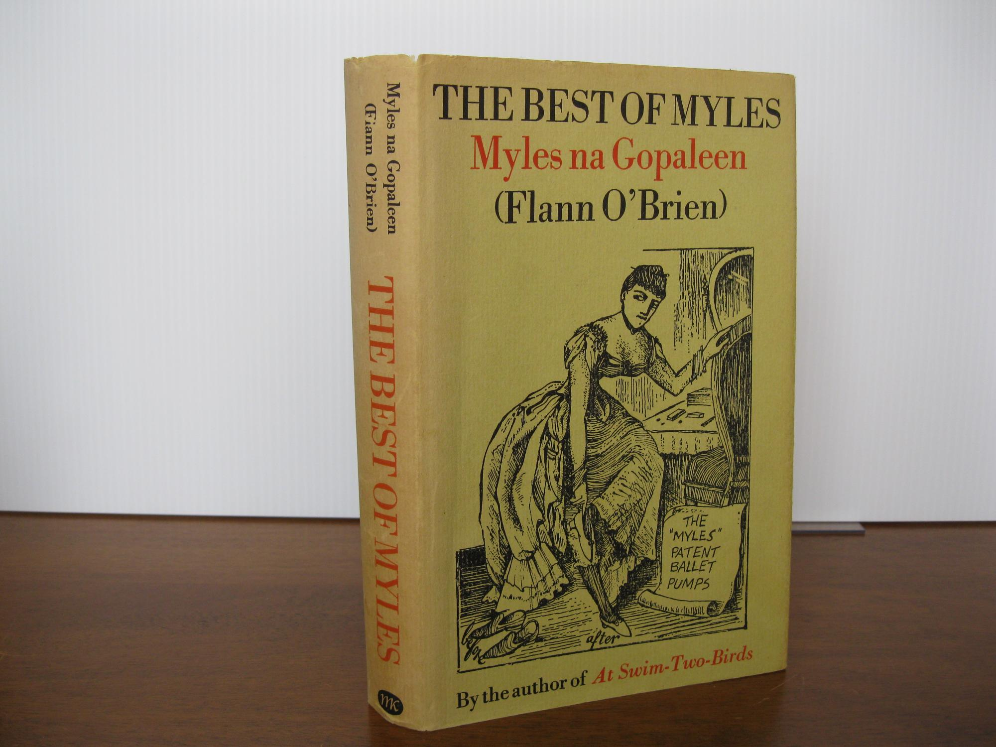 THE_BEST_OF_MYLES:_A_SELECTION_FROM_'CRUISKEEN_LAWN'_O'BRIEN,_FLANN_(NA_GOPALEEN,_MYLES)_[Very_Good]_[Hardcover]