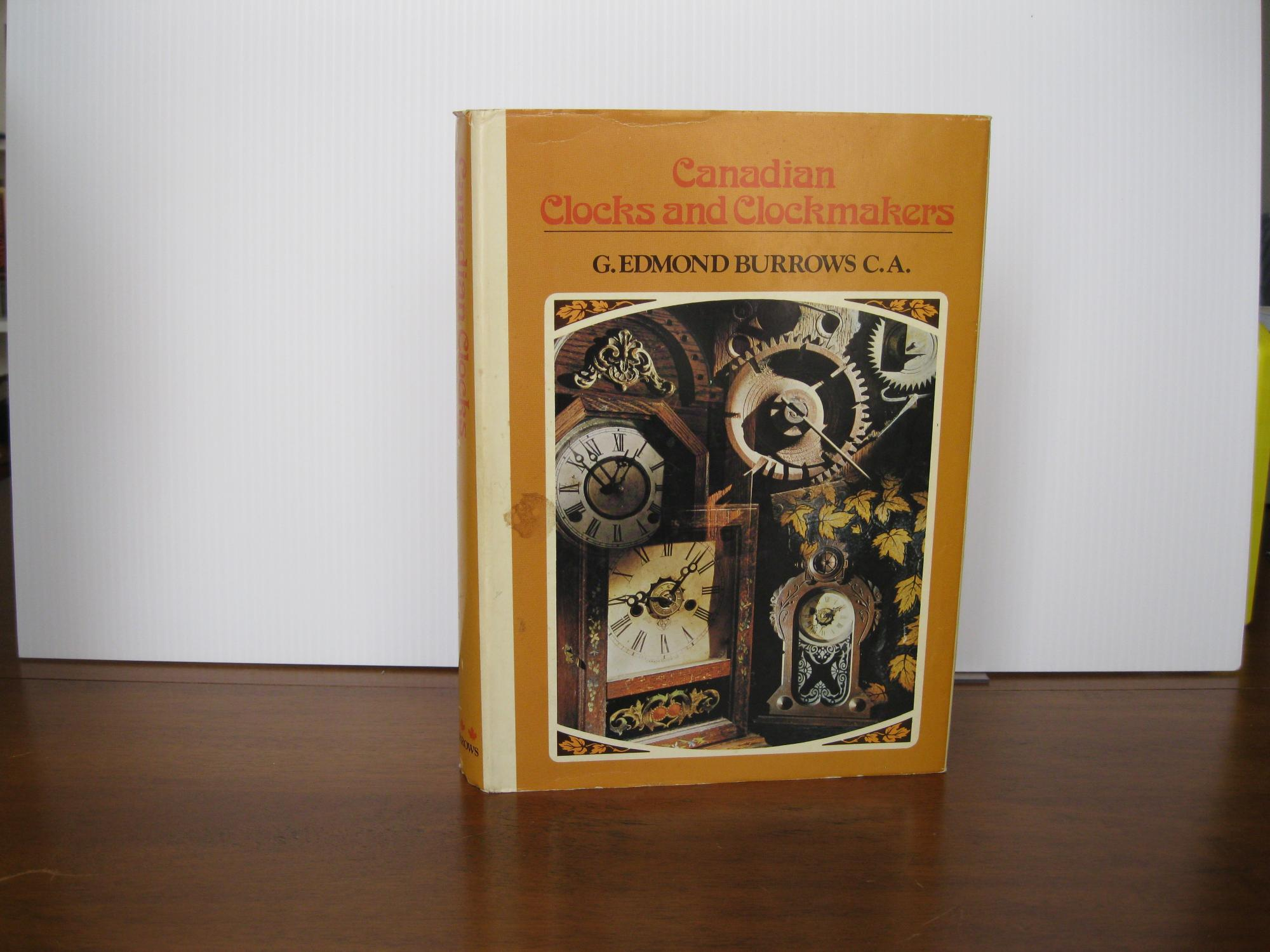 CANADIAN_CLOCKS_AND_CLOCKMAKERS_*SIGNED*_BURROWS,_G._EDMUND_[Very_Good]_[Hardcover]
