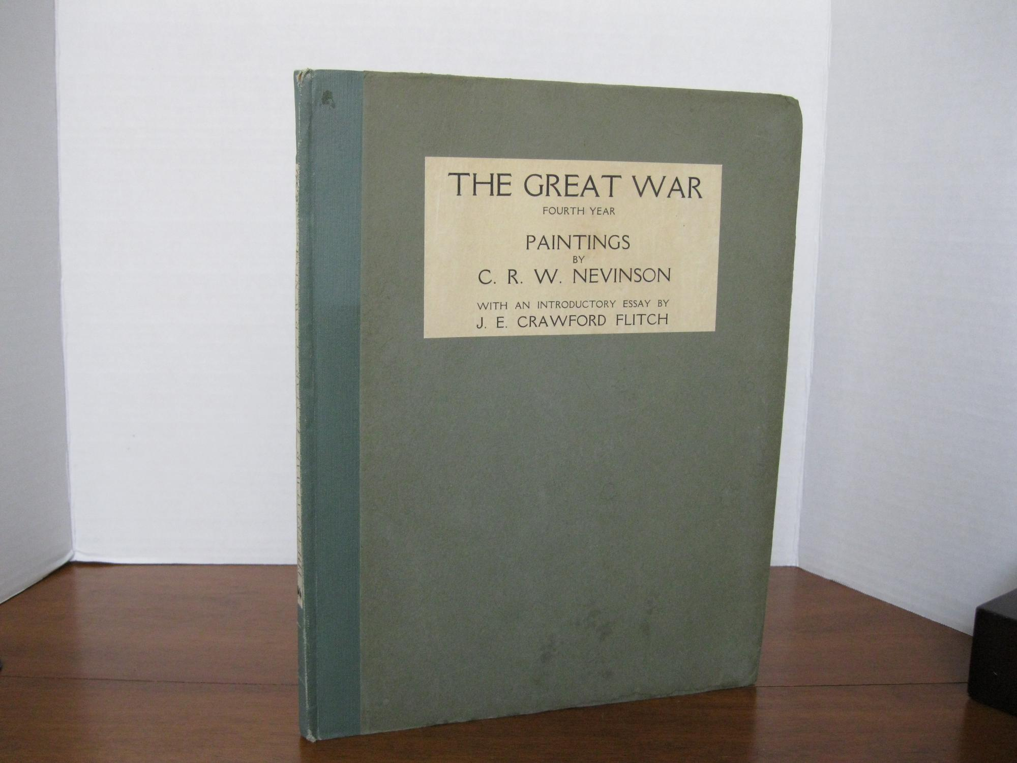 THE_GREAT_WAR_FOURTH_YEAR_FLITCH_JE_CRAWFORD_Introductory_Essay_Very_Good_Hardcover
