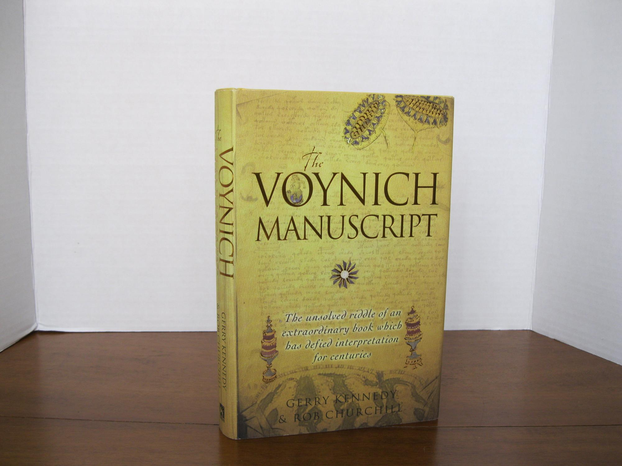 THE_VOYNICH_MANUSCRIPT:_THE_UNSOLVED_RIDDLE_OF_AN_EXTRAORDINARY_BOOK_WHICH_HAS_DEFIED_INTERPRETATION_FOR_CENTURIES_KENNEDY,_GERRY_&_ROB_CHURCHILL_[Fi