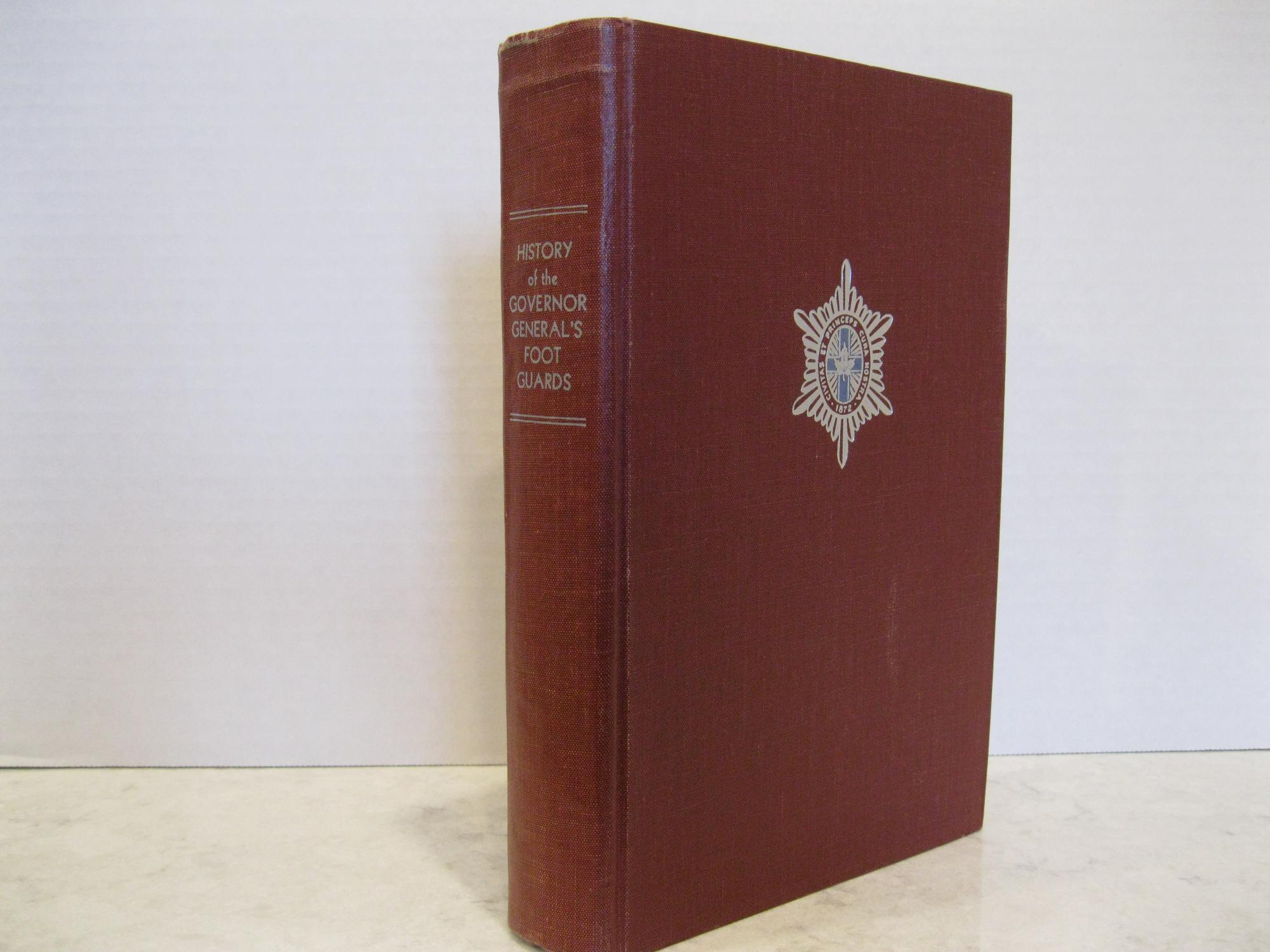 THE_REGIMENTAL_HISTORY_OF_THE_GOVERNOR_GENERAL'S_FOOT_GUARDS_BAYLAY,_Lt.-Col._G.T._(Preface)_[Very_Good]_[Hardcover]