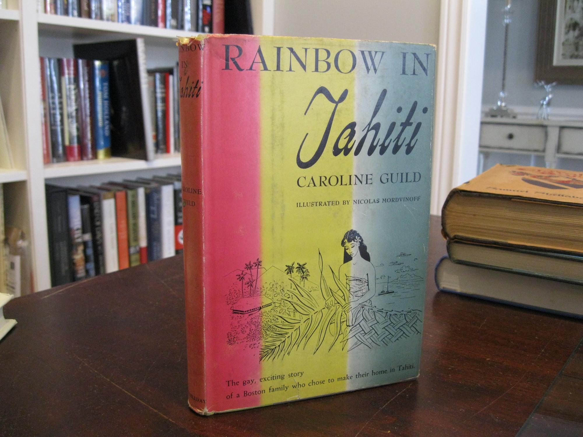 RAINBOW_IN_TAHITI_GUILD_CAROLINE_Very_Good_Hardcover