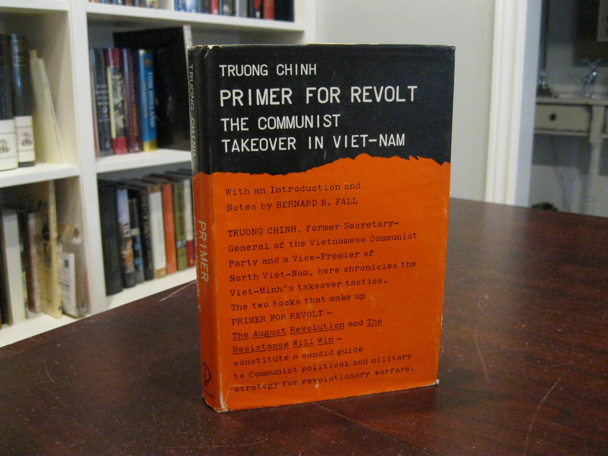 PRIMER_FOR_REVOLT_THE_COMMUNIST_TAKEOVER_IN_VIETNAM_TRUONG_CHINH_Very_Good_Hardcover