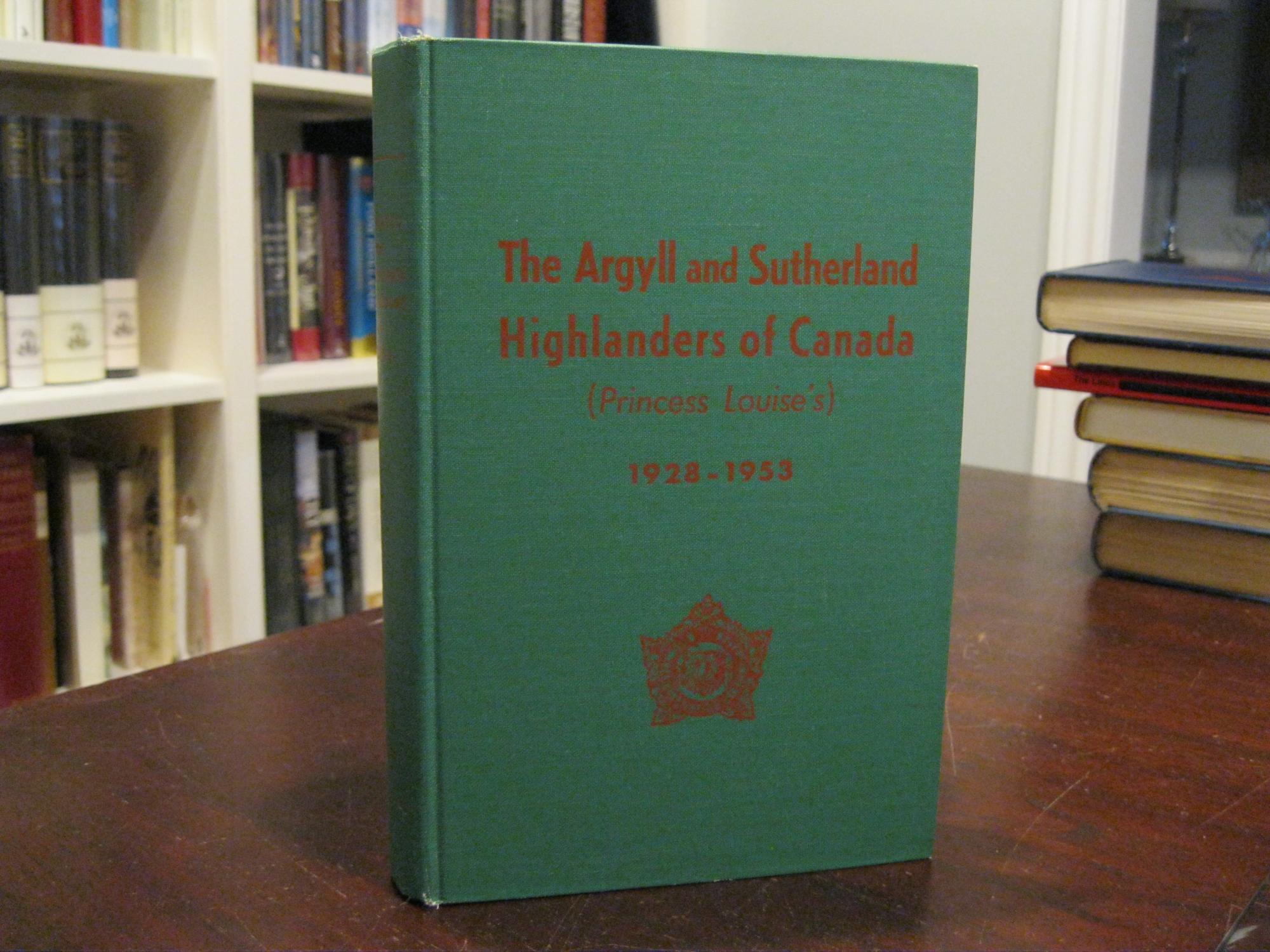 THE_ARGYLL_AND_SUTHERLAND_HIGHLANDERS_OF_CANADA_(PRINCESS_LOUISE'S)_1928-1953_(HAMILTON)_JACKSON,_Lieut.-Col._H.M._[Very_Good]_[Hardcover]