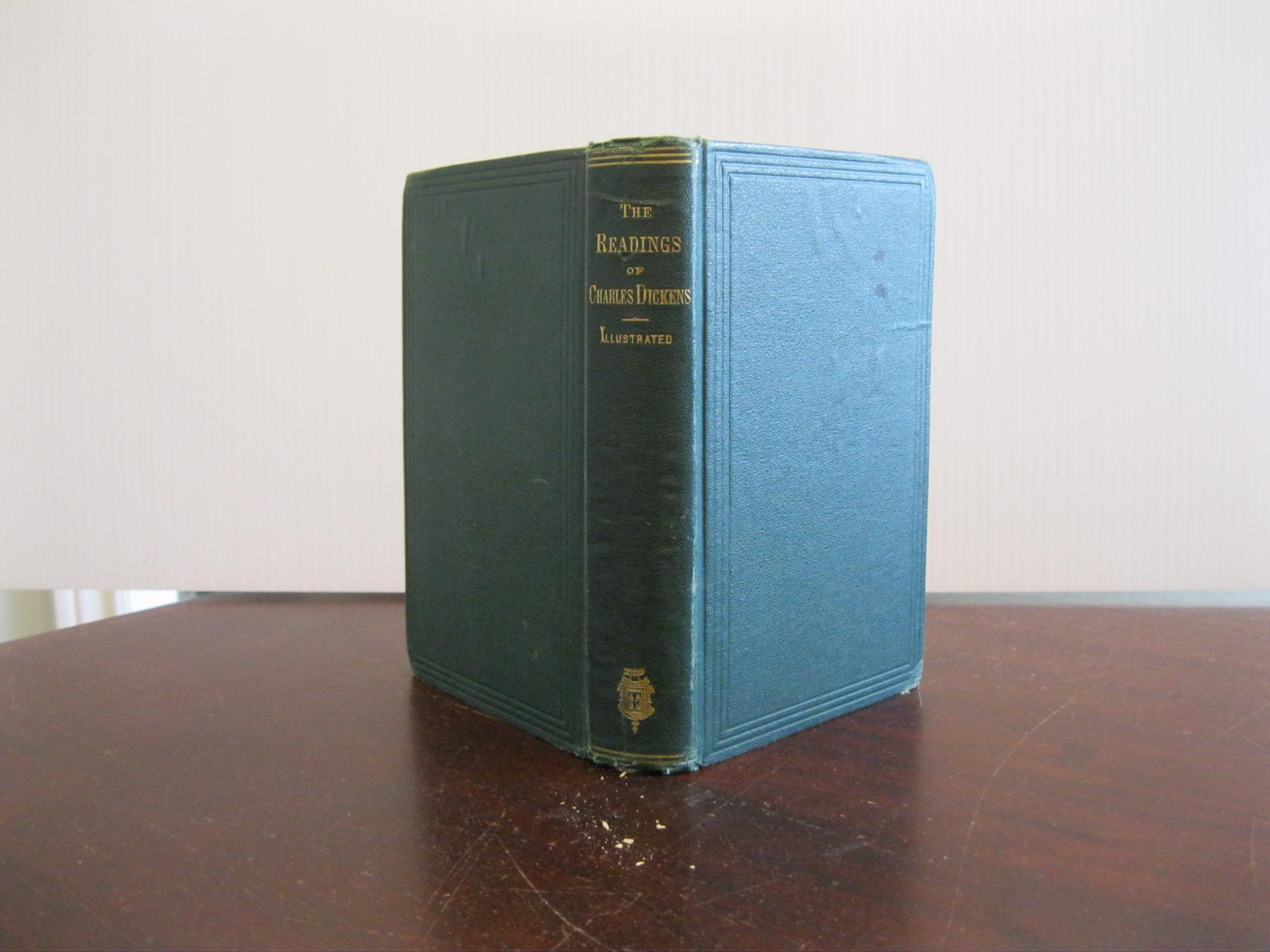 THE_READINGS_OF_MR_CHARLES_DICKENS_AS_CONDENSED_BY_HIMSELF_With_Original_Illustrations_DICKENS_CHARLES_Very_Good_Hardcover