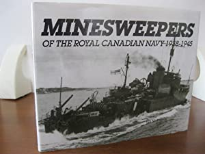 Minesweepers of the Royal Canadian Navy 1938-1945