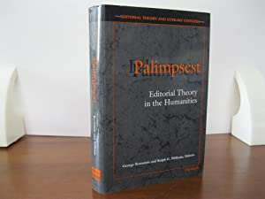 PALIMPSEST EDITORIAL THEORY IN THE HUMANITIES