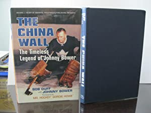 THE CHINA WALL THE TIMELESS LEGEND OF JOHNNY BOWER *SIGNED*