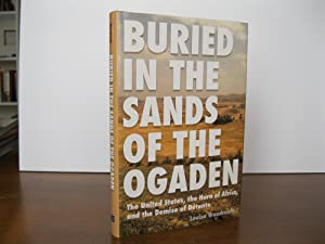 BURIED IN THE SANDS OF THE OGADEN: THE UNITED STATES, THE HORN OF AFRICA, AND THE DEMISE OF DETENTE
