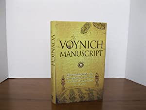THE VOYNICH MANUSCRIPT: THE UNSOLVED RIDDLE OF AN EXTRAORDINARY BOOK WHICH HAS DEFIED INTERPRETAT...