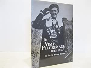 THE VIMY PILGRIMAGE JULY 1936 *SIGNED*