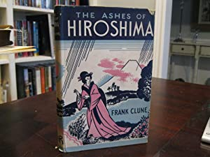THE ASHES OF HIROSHIMA *SIGNED*