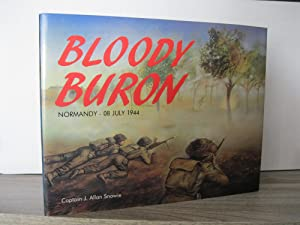 BLOODY BURON NORMANDY - 08JULY 1944