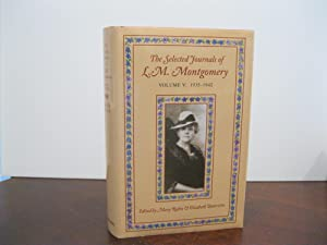 THE SELECTED JOURNALS OF L.M. MONTGOMERY VOLUME V: 1935-1942