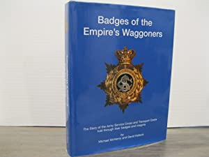 BADGES OF THE EMPIRE'S WAGGONERS