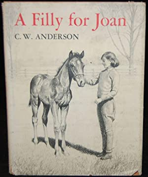 A Filly For Joan: C.W Anderson