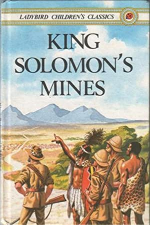 King Solomon's Mines (Ladybird Children's Classics): Haggard, H. Rider