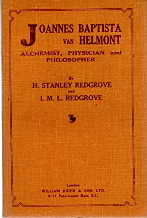 Joannes Baptista van Helmont Alchemist, Physician and Philosopher