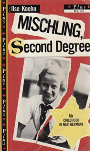 Mischling - Second Degree: My Childhood in Nazi Germany (Plus)