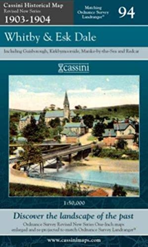 Whitby and Esk Dale (Cassini Historical Map,