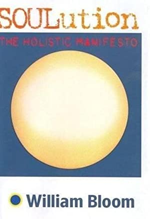 Soulution: The Holistic Manifesto