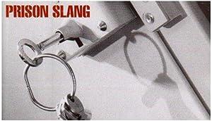 Prison Slang: W.C. Irvine
