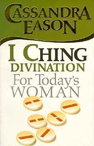 I Ching for Today's Woman (Divination for today's woman)