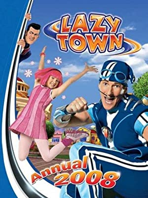 Lazytown Annual 2008