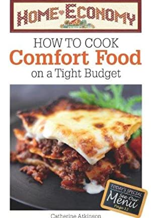 How to Cook Comfort Food on a: Catherine Atkinson