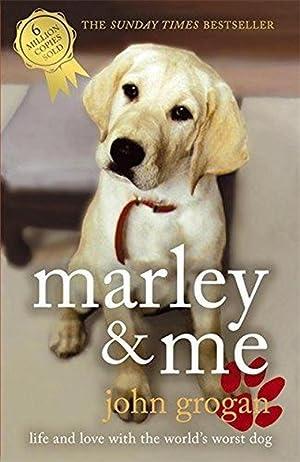 Marley & Me: Life and Love with: John Grogan