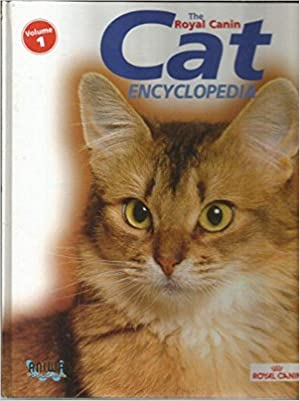 The Royal Canin Cat Encyclopedia, Vol 1: Catherin Legros,Paragon, et