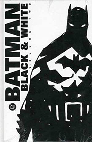 Batman: Black and White Vol.2: Black and White: v. 2 (Batman)