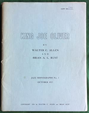 King Joe Oliver (Jazz Monographs No. 1): Allen, Walter C.