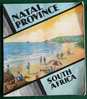 Natal. The Garden Province of South Africa: Anon for South