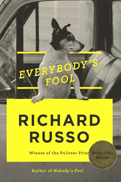 Everybody's Fool Russo, Richard Fine Hardcover