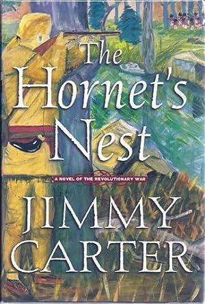The Hornet's Nest: A Novel of the Revolutionary War: Carter, Jimmy
