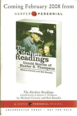 The Kitchen Readings; Untold Stories of Hunter S Thompson: Cleverly, Michael and Braudis, Bob
