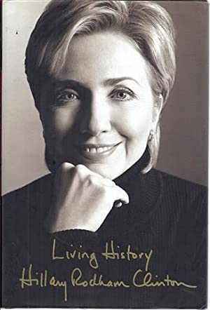 Living History: Clinton, Hillary Rodham;