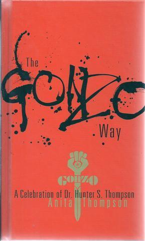 The Gonzo Way: Thompson, Anita