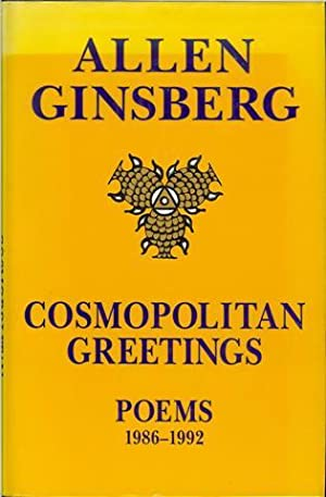 Cosmopolitan Greetings: Poems, 1986-1992: Ginsberg, Allen