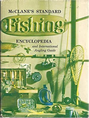 McClane's Standard Fishing Encyclopedia and International Angling Guide: A. J. McClane
