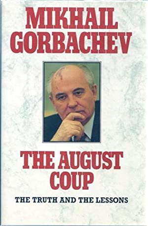 The August Coup: Gorbachev, Mikhail
