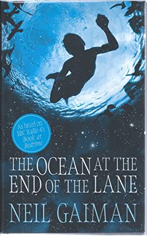 The Ocean at the End of the Lane: Gaiman, Neil